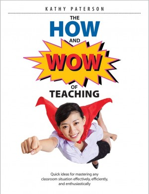 Book cover of The How and Wow of Teaching