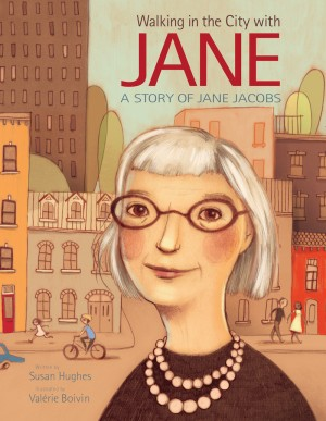 Book cover of Walking in the City with Jane: A Story of Jane Jacobs