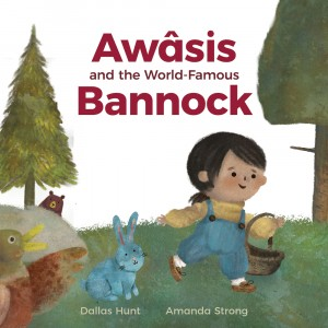 Cover of Awâsis and the World Famous Bannock