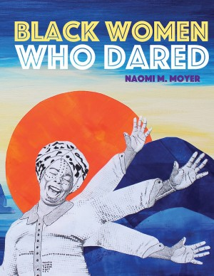 Cover of Black Women Who Dared