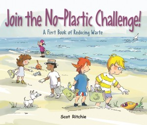 Cover of Join The No-Plastic Challenge! A First Book Of Reducing Waste