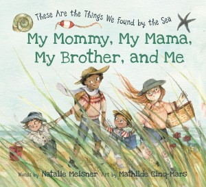 Book cover of My Mommy, My Mama, My Brother, and Me
