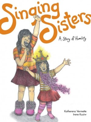 Image of the book cover of Singing Sisters: A Story of Humility