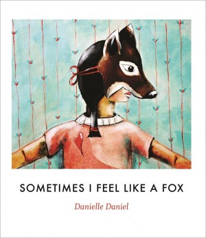 Cover of Sometimes I Feel Like a Fox