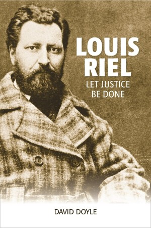 book cover of louis riel let justice be done