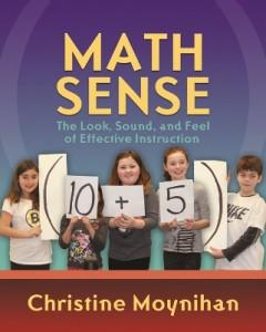 Cover of book Math Sense: The Look, Sound and Feel of Effective Instruction