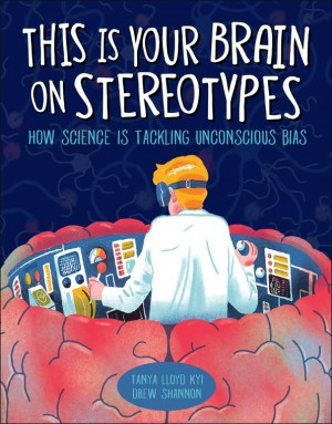 This is Your Brain on Steriotypes