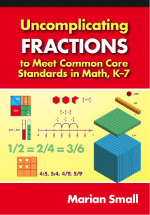 Cover for book Uncomplicating Fractions to Meet Common Core Standards in Math, K-7