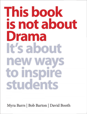 book cover of This Book is Not About Drama It's About New Ways to Inspire Students