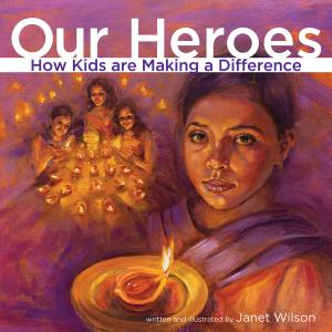 Cover of Our Heroes How Kids are Making a Difference