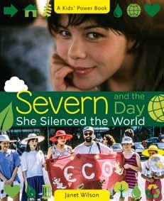 Book cover of Severn and the Day She Silenced the World