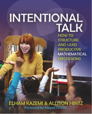 Book Cover of Intentional Talk: How to Structure and Lead Productive Mathematical Discussion
