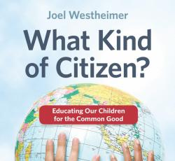 Cover of Joel Westheimer's book What Kind of Citizen?