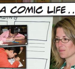 "graphic of teachers and students within comic book frames with text that reads ""a comic life..."""